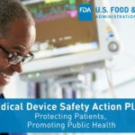 medical device safety action planmedical device safety action plan